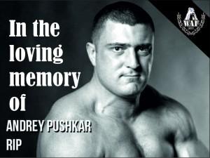 Andrei Pushkar RIP